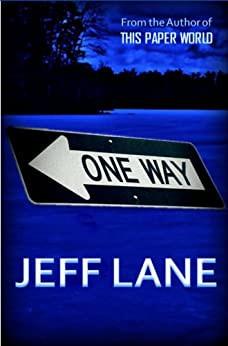 'One Way' by Jeff Lane (February 2021 read-along)