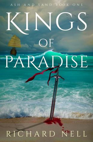 Kings of Paradise by Richard Nell Review