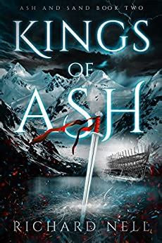 Kings of Ash by Richard Nell Review