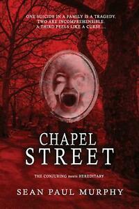 Chapel Street by Sean Paul Murphy Review